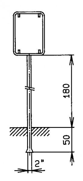 """Standrohr 2"""" mit Rohrrahmen für Signal 50/70cm"""